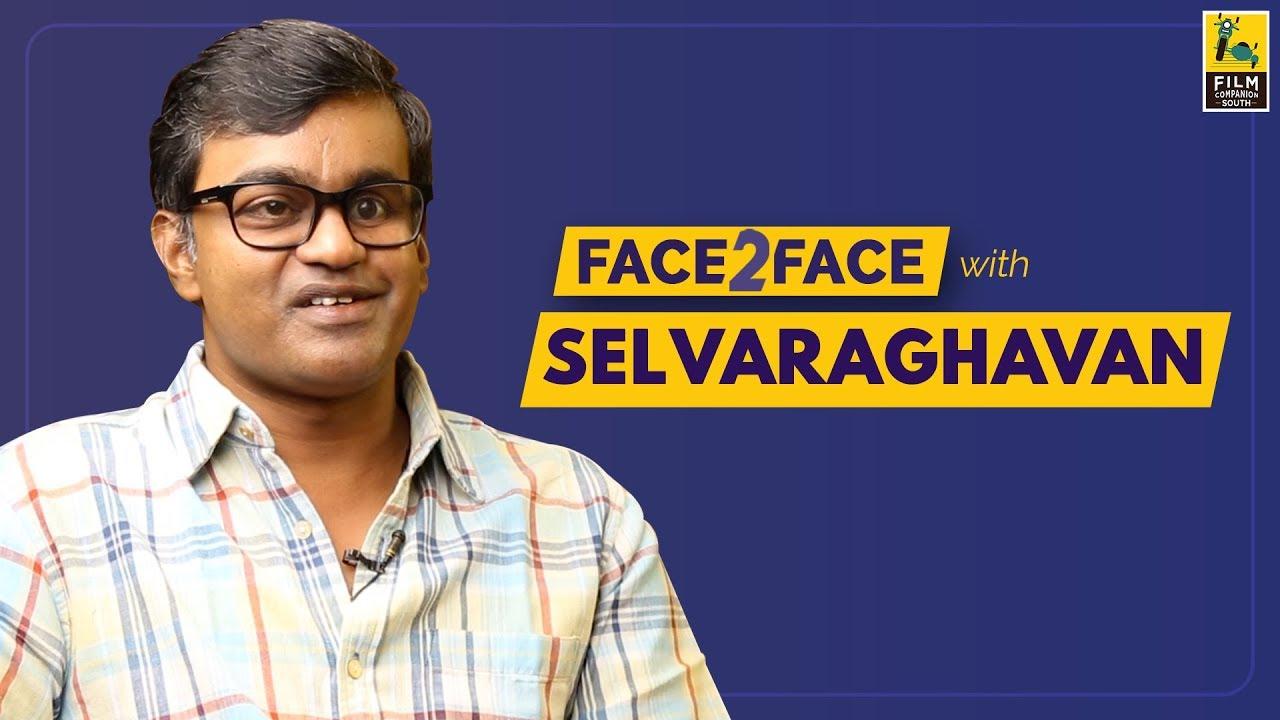 1366 Selvaraghavan Interview With Baradwaj Rangan | Face 2 Face