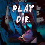 30765 Play or Die