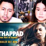 30879 THAPPAD | Taapsee Pannu | Anubhav Sinha | Bushan Kumar | Trailer Reaction | Jaby Koay