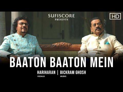 33313 Baaton Baaton Mein (Music video) | Hariharan & Bickram Ghosh | Ishq | Sufiscore | New Romantic Song
