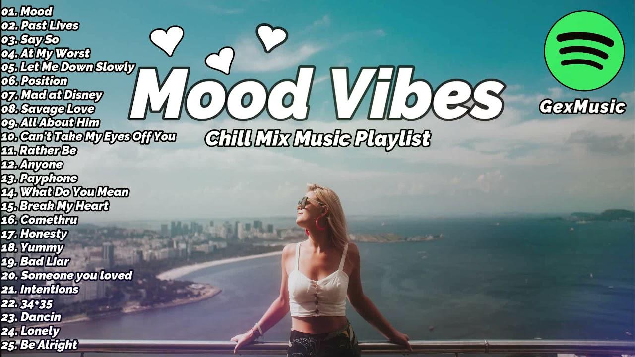 41805 Mood Vibes - Chill Mix Music Playlist (Lagu Barat)